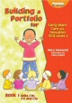 Building a Portfolio for Early Years Care and Education: S/NVQ Level 3 Bk. 1 (Practical Pre-school) - click to check price or order from Amazon.co.uk