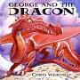 George and the Dragon - click to check price or order from Amazon.co.uk