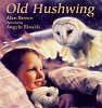 Old Hushwing - click to check price or order from Amazon.co.uk