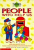 People Who Help Us (Themes for Early Years Science.) - click to check price or order from Amazon.co.uk