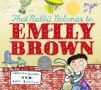 That Rabbit Belongs to Emily Brown - click to check price or order from Amazon.co.uk